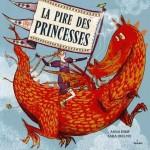 livre enfant La pire des princesses